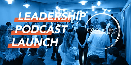 Leadership Podcast Launch tickets
