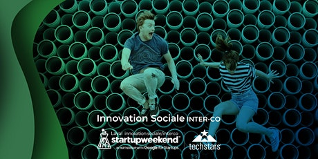Startup Weekend Laval - Innovation Sociale & Inter-Co. billets