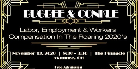 Bugbee & Conkle Annual Labor, Employment, and Workers' Compensation Seminar tickets