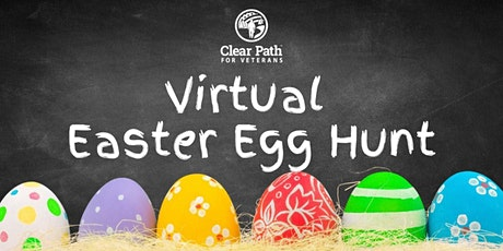Virtual Easter Egg Hunt with Clear Path for Veterans! tickets