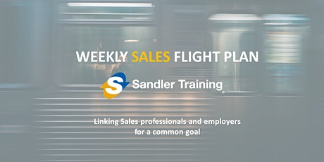 Weekly Sales Flight Plan - Sandler Training tickets