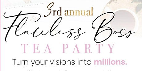 Flawless Boss Tea Party tickets