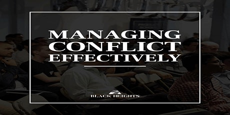 Managing Conflict Effectively Half Day Training tickets