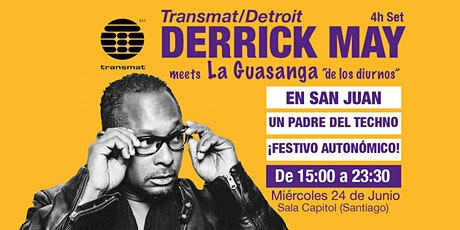 "DERRICK MAY meets LA  GUASANGA  ""de los diurnos"" tickets"