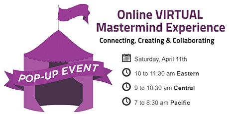 Online VIRTUAL Mastermind Experience: Connecting, Creating & Collaborating tickets