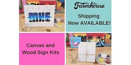 Shipping Included - Canvas  & Wood Signs (07-04-2020 starts at 2:00 PM) tickets
