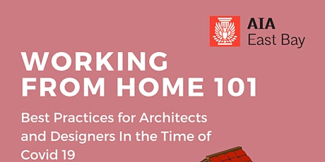 Working From Home 101 – Best Practices for Architects and Designers tickets