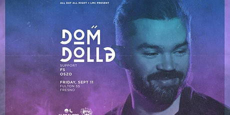 Cancelled: Dom Dolla at Fulton 55 tickets