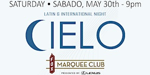 CIELO @ The Marquee Club At The Fox Theatre