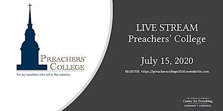Preachers' College July 15, 2020 tickets