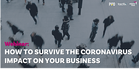 Webinar: How to survive theCoronavirus impact on your business. tickets