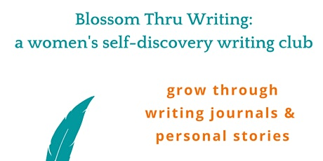 Blossom Thru Writing Club (Online) tickets