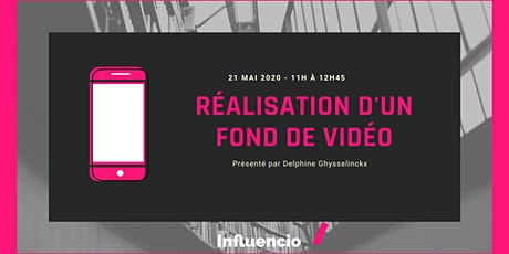 "Workshop : ""Réalisation d'un fond de video"" tickets"
