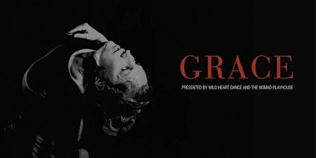 Wild Heart Dance - GRACE tickets