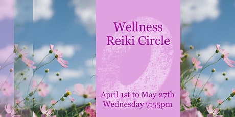 Virtual Wellness Reiki Circle Spring tickets