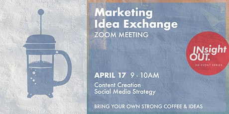 Marketing Idea Exchange - Session 1/ Content & Social Media Strategy tickets