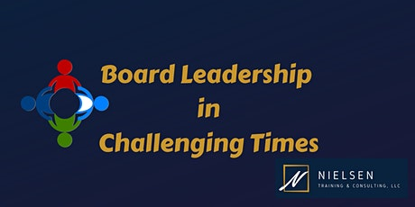 Board Leadership in Challenging Times tickets
