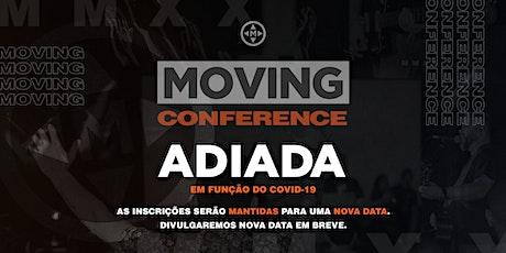 MOVING Conference [EVENTO ADIADO] ingressos