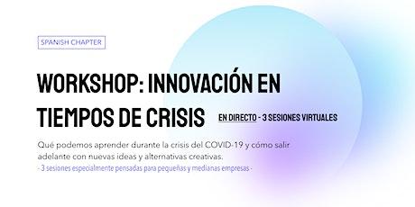 WORKSHOP: Innovación En Tiempos De Crisis tickets