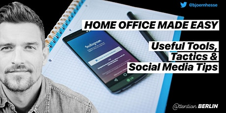 Home Office Made Easy - Useful Tools, Tactics & Social Media Tips tickets