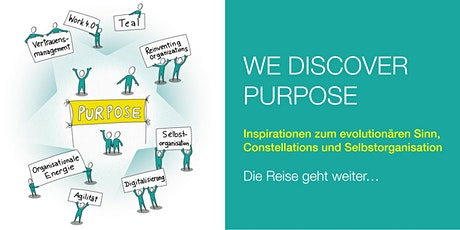 WE DISCOVER PURPOSE - die Reise geht weiter Tickets