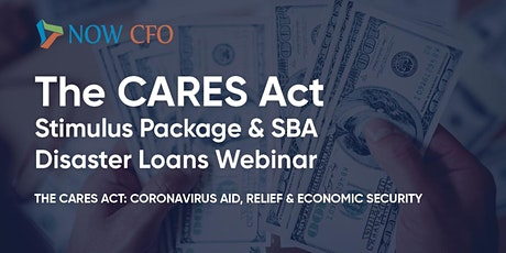 Live Discussion with NOW CFO: The CARES Act & SBA Disaster Relief Loan tickets