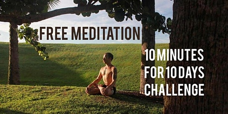 Free Meditation 10Minutes for 10Days Challenge  tickets