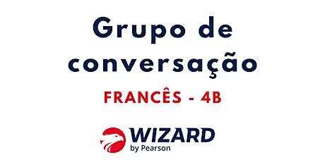 Grupo de conversação - FRANCÊS 4B ingressos