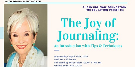 The Joy of Journaling with Diana Wentworth | The Inside Edge tickets