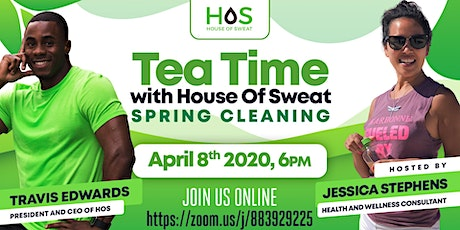 Tea Time with House Of Sweat - Spring Cleaning tickets