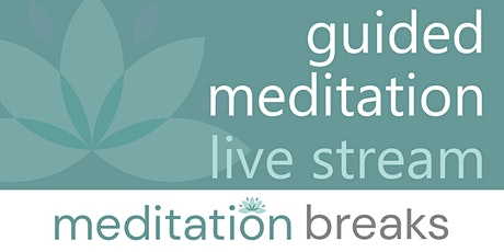 Live Guided Meditation | hosted by Meditation Breaks ingressos