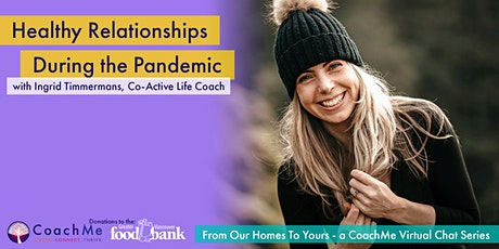 Healthy Relationships During the Pandemic tickets