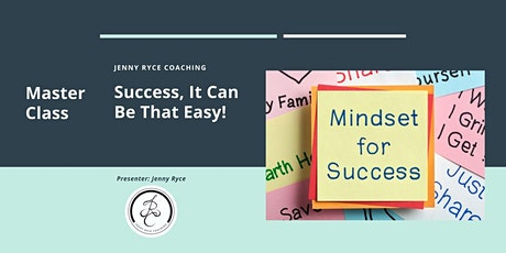 Success, It Can Be That Easy! tickets
