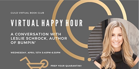 GUILD Virtual Happy Hour with Leslie Schrock, Author of Bumpin' tickets