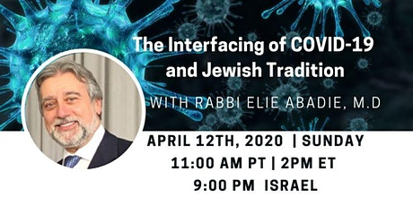 The Interfacing of COVID-19 and Jewish Tradition tickets