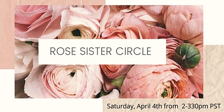 Rose Sister Circle  tickets