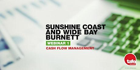 Webinar 1: Cash flow Management  - Sunshine Coast and Wide Bay Burnett tickets