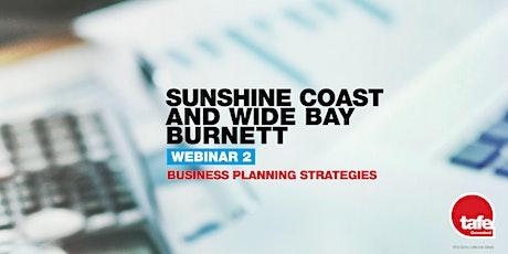 Webinar 2: Business Planning Strategies - Sunshine Coast & Wide Bay Burnett tickets