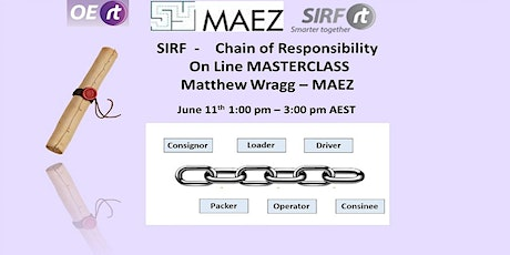 SIRF Chain of Responsibility - On Line Masterclass -  Matthew Wragg MAEZ tickets