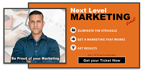 NEXT LEVEL MARKETING  (Implementation Workshop) tickets