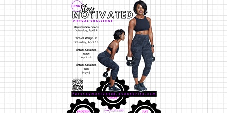 """""""Stay Motivated"""" Virtual Challenge - On sale 8 AM 4/4;Virtual Weigh-in 4/18; Virtual Start 4/19 tickets"""