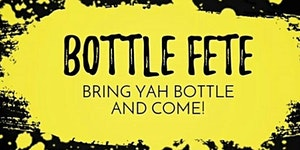 BOTTLE FETE #DALLAS - Caribbean BYOB Festival