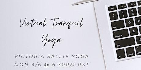 Virtual Tranquil Evening Yoga (Beginner Friendly) tickets