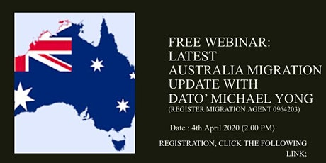 Australia Live Migration Webinar with Dato Michael Yong tickets