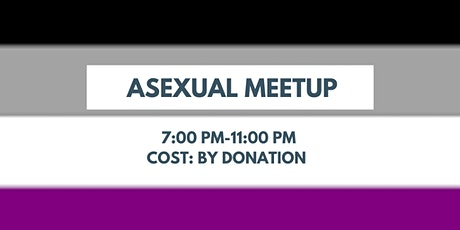 Online Asexual Meetup tickets