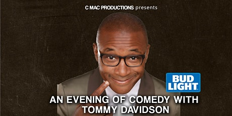 An Evening of Comedy with Tommy Davidson tickets