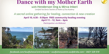 Dance with My Mother Earth tickets