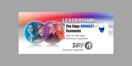 SIRF  The Edge Connect - Tasmania - On Line Training and Networking for Edge Graduates	tickets