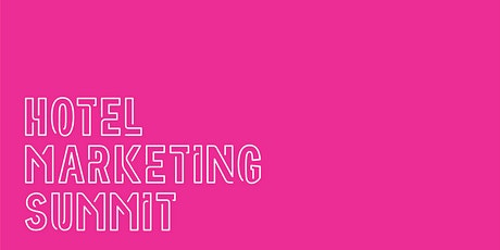 Hotel Marketing Summit tickets