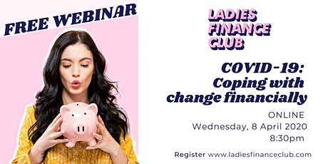 COVID-19: Coping with change financially tickets